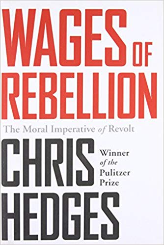 Wages of Rebellion, The Moral Imperative of Revolt